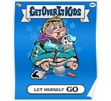 Get Over It Kids-Let Herself Go Poster