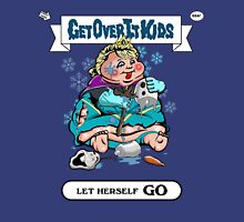 Get Over It Kids-Let Herself Go Unisex T-Shirt