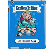 Get Over It Kids-Let Herself Go iPad Case/Skin
