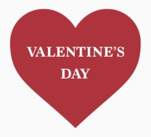 Valentine's Day by morethanshirts