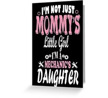 Mechanic's Daughter Greeting Card