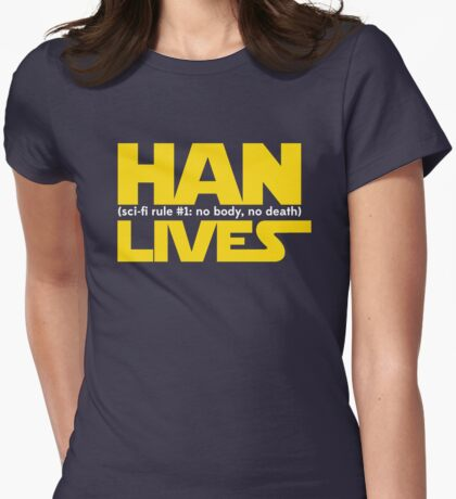 Han Lives - Type Only Womens Fitted T-Shirt