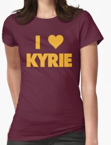 I LOVE KYRIE Irving Cleveland Cavaliers Basketball Womens Fitted T-Shirt
