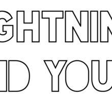 Eat lightning crap thunder Sticker