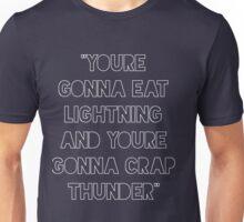 Eat Lightning crap thunder Unisex T-Shirt