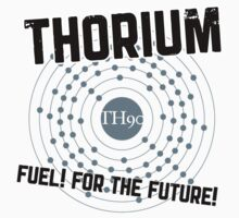 THORIUM - fuel for the future One Piece - Short Sleeve