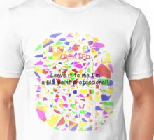 Elementary/Primary school paint professional Unisex T-Shirt