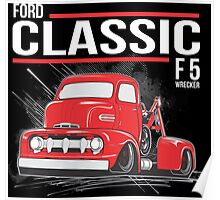FORD CLASSIC F5 WRECKER Poster