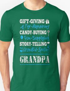 Kiss-Giving Boo-Boo-Fixing Candy-Buying Fun-Supplying Story-Telling Grandkid-Spoiling Grandpa - T-shirts & Hoodies T-Shirt