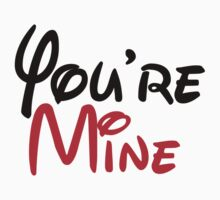 You're mine-i'm yours couple t-shirts by incetelso