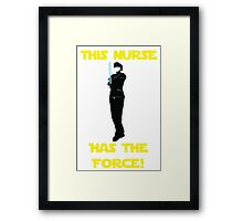 Nurse with the Force Framed Print