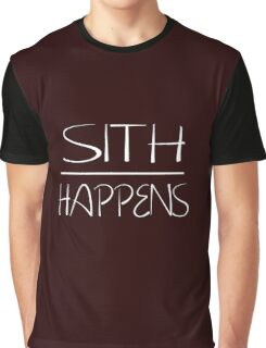 Sith happens  Graphic T-Shirt