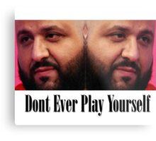 Dj Khaled - Dont Ever Play Yourself  Metal Print
