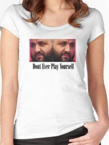 Dj Khaled - Dont Ever Play Yourself  Women's Fitted Scoop T-Shirt