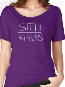 Sith happens  Women's Relaxed Fit T-Shirt
