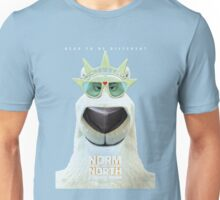 Norm Of The North  Unisex T-Shirt