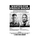 Wanted For Prison Break by BuanaGrap