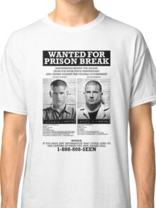 Wanted For Prison Break Classic T-Shirt