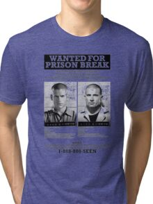 Wanted For Prison Break Tri-blend T-Shirt