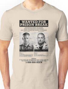 Wanted For Prison Break Unisex T-Shirt