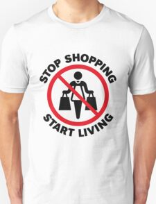 Stop Shopping – Start Living (POS) T-Shirt