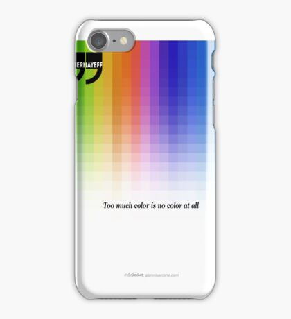 Use Color With Moderation (Chermayeff's Quote) iPhone Case/Skin