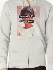 Repping ends and killing trends Zipped Hoodie