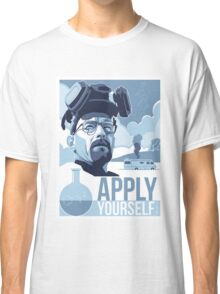 Breaking Bad- APPLY YOURSELF T SHIRT Classic T-Shirt
