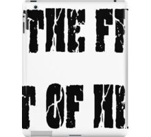 GET THE FRACK OUT OF HERE iPad Case/Skin