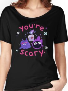 You're scary. (Ghost pokemon) Women's Relaxed Fit T-Shirt