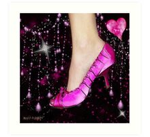 I Love My Pink Shoes!! (Views: 16062 - Features: 22) Art Print