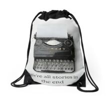 We're all stories in the end Drawstring Bag