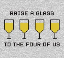 Raise a glass to the four of us Kids Tee