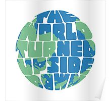 Hamilton - the world turned upside down - green & blue Poster