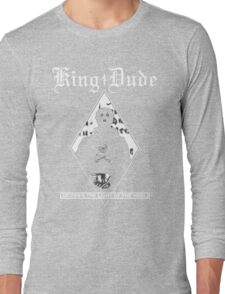 King Dude (Masked | LTLOTW) Long Sleeve T-Shirt