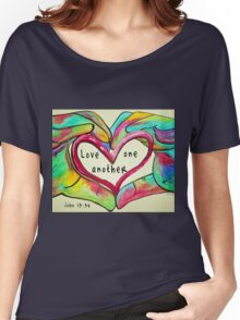LOVE One Another John 13: 34 Women's Relaxed Fit T-Shirt