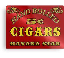 Hand Rolled Cigars vintage style signage Metal Print