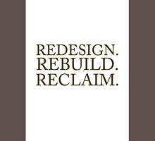 SETH ROLLINS REDESIGN, REBUILD , RECLAIM T-SHIRT Classic T-Shirt