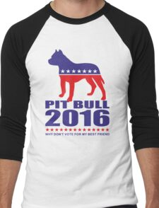 Vote Pit Bull is your Best Friend  Men's Baseball ¾ T-Shirt