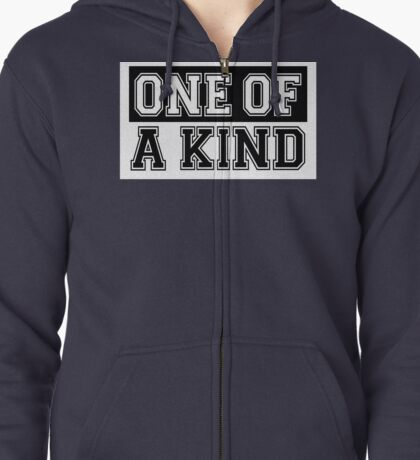 §♥One of A Kind Fantabulous Clothing & Stickers♥§ Zipped Hoodie