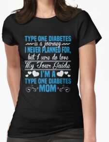 Type One Diabetes Is A Journey I Never Planned For, But I Sure Do Love My Sour Guide I'm A Type One Diabetes Mom - T-shirts & Hoodies T-Shirt