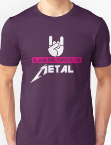 I Am The Future Of  Music Metal Funny T-Shirt