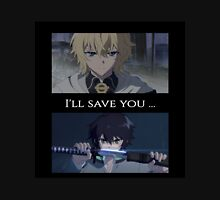 Owari No Seraph(Seraph Of The End) - I'll Save You Unisex T-Shirt