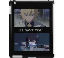 Owari No Seraph(Seraph Of The End) - I'll Save You iPad Case/Skin