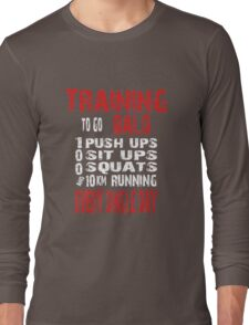 Training To Go Bald Long Sleeve T-Shirt