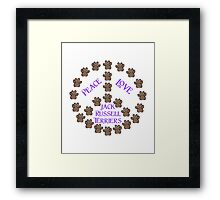 Peace, Love and Jack Russell Terriers Framed Print
