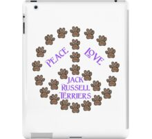 Peace, Love and Jack Russell Terriers iPad Case/Skin