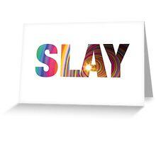 SLAY Greeting Card