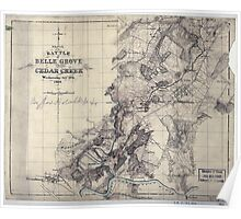 Civil War Maps 1633 Sketch of the battle of Belle Grove or Cedar Creek Wednesday Oct'r 19th 1864 Poster