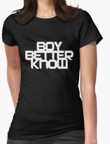 Boy Better Know T-Shirt Womens Fitted T-Shirt